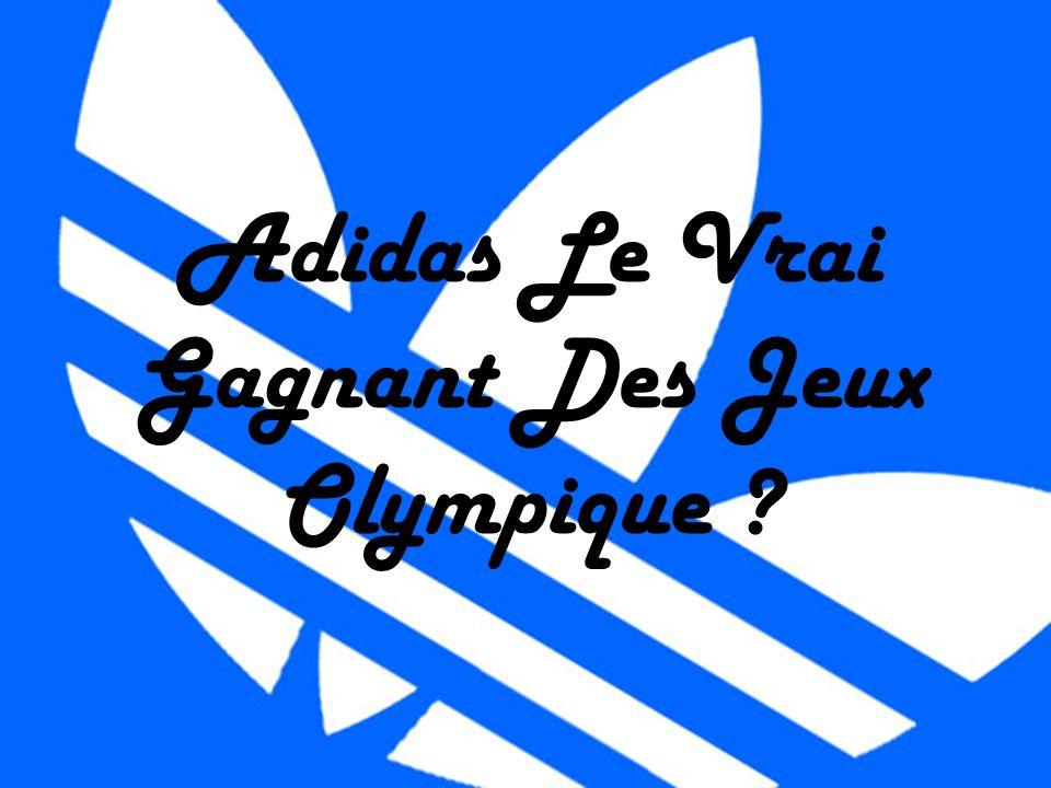 Adidas Le Vrai Gagnant Des Jeux Olympique