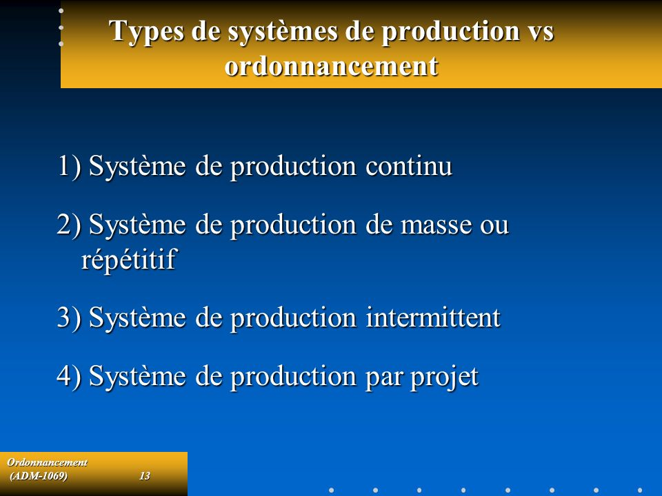 Types de systèmes de production vs ordonnancement