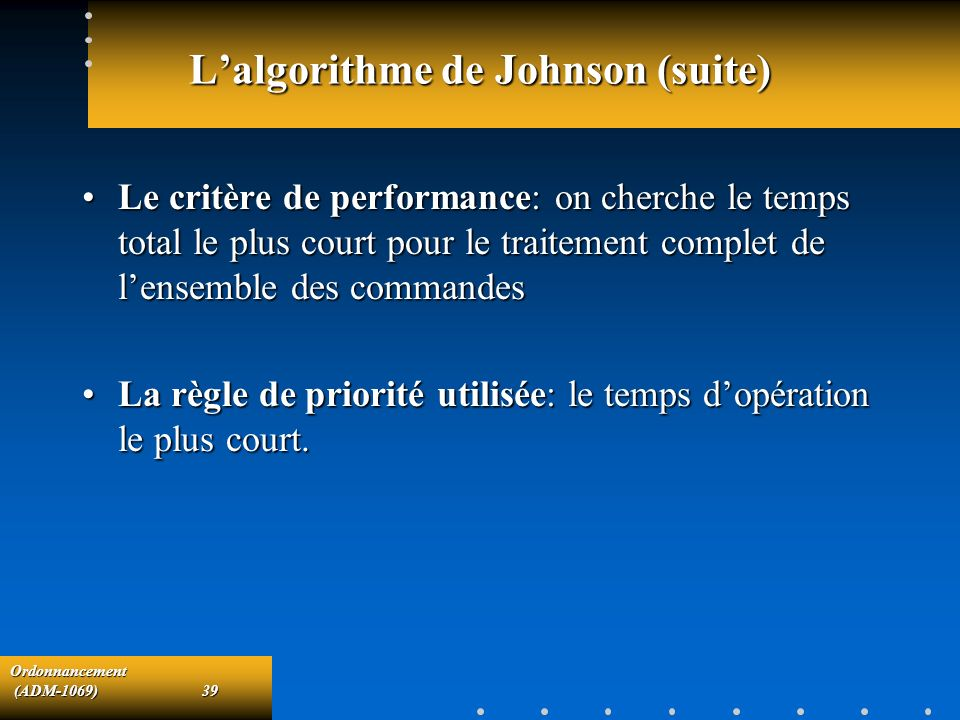 L'algorithme de Johnson (suite)