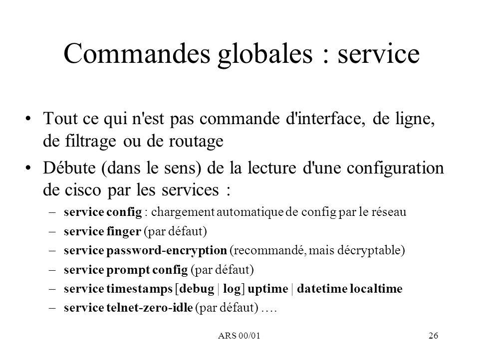 Commandes globales : service