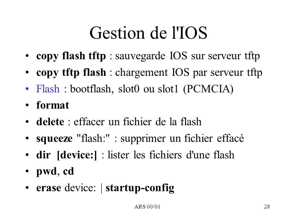 Gestion de l IOS copy flash tftp : sauvegarde IOS sur serveur tftp