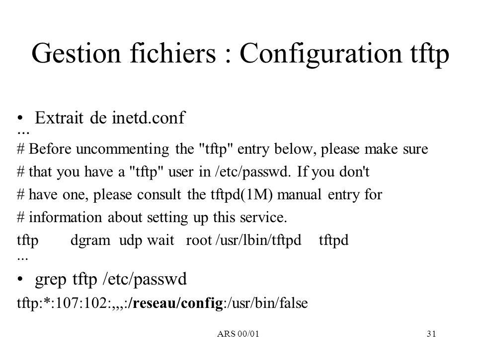 Gestion fichiers : Configuration tftp