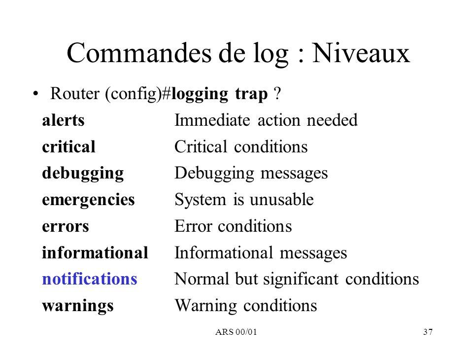 Commandes de log : Niveaux