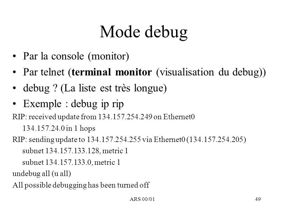 Mode debug Par la console (monitor)