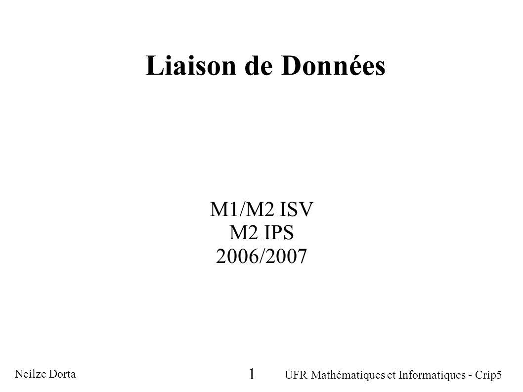 Liaison de Données M1/M2 ISV M2 IPS 2006/2007 1 Neilze Dorta