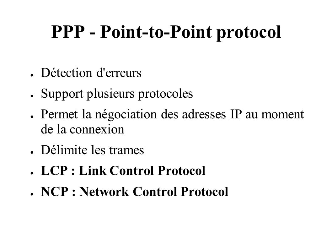PPP - Point-to-Point protocol