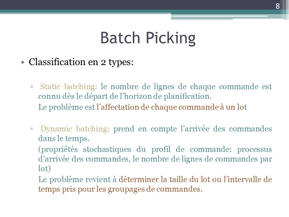 Batch Picking Classification en 2 types: