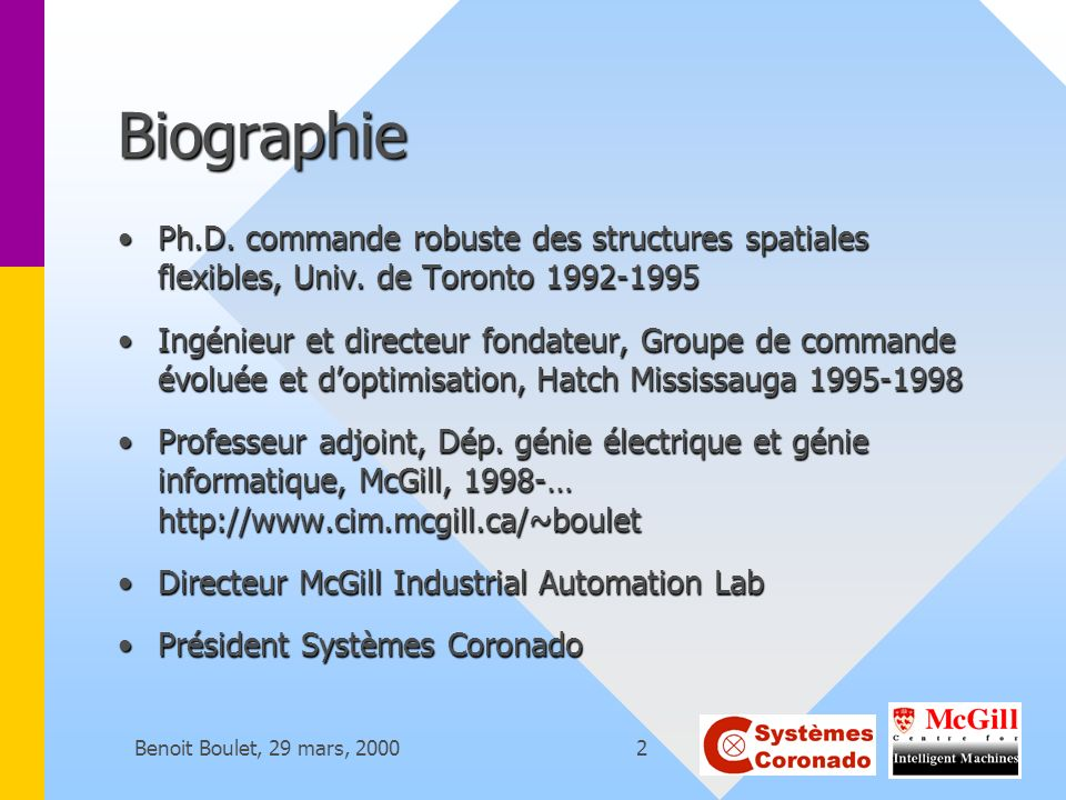 Biographie Ph.D. commande robuste des structures spatiales flexibles, Univ. de Toronto 1992-1995.