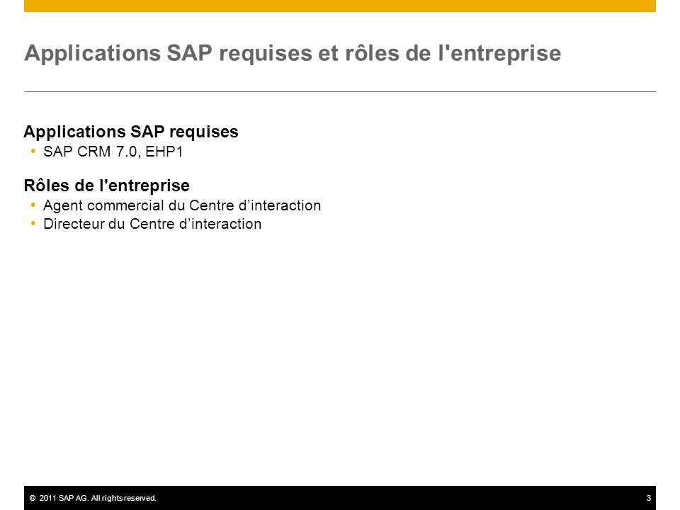 Applications SAP requises et rôles de l entreprise