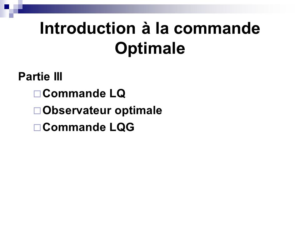 Introduction à la commande Optimale