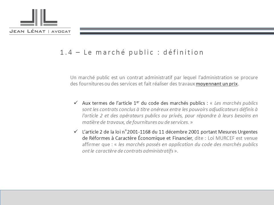 1.4 – Le marché public : définition