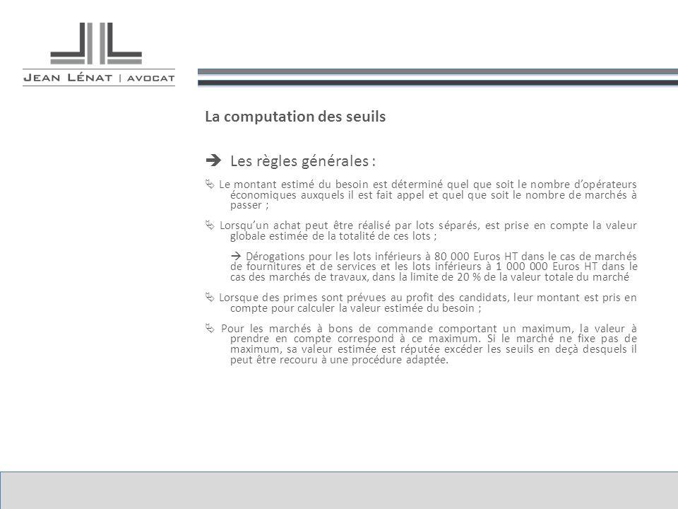 La computation des seuils Les règles générales :