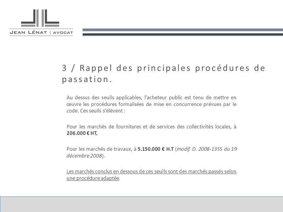 3 / Rappel des principales procédures de passation.