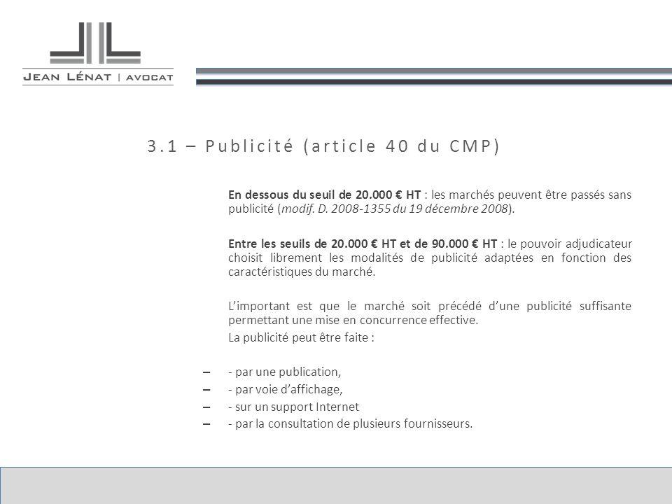 3.1 – Publicité (article 40 du CMP)