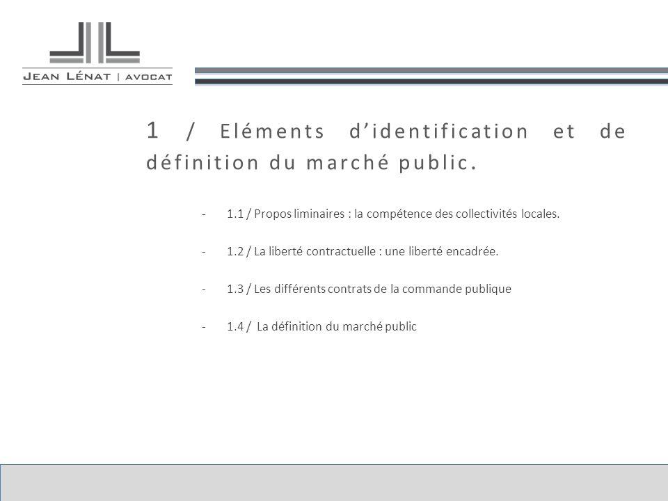 1 / Eléments d'identification et de définition du marché public.