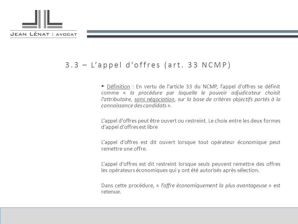 3.3 – L'appel d'offres (art. 33 NCMP)