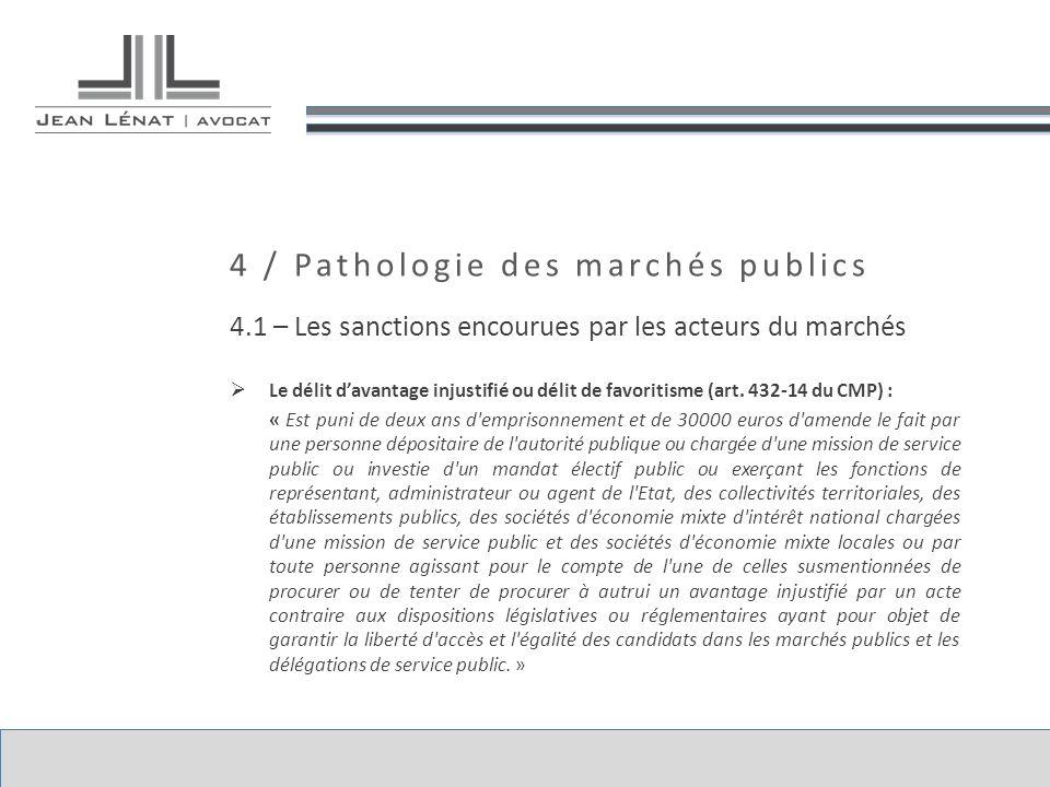 4 / Pathologie des marchés publics