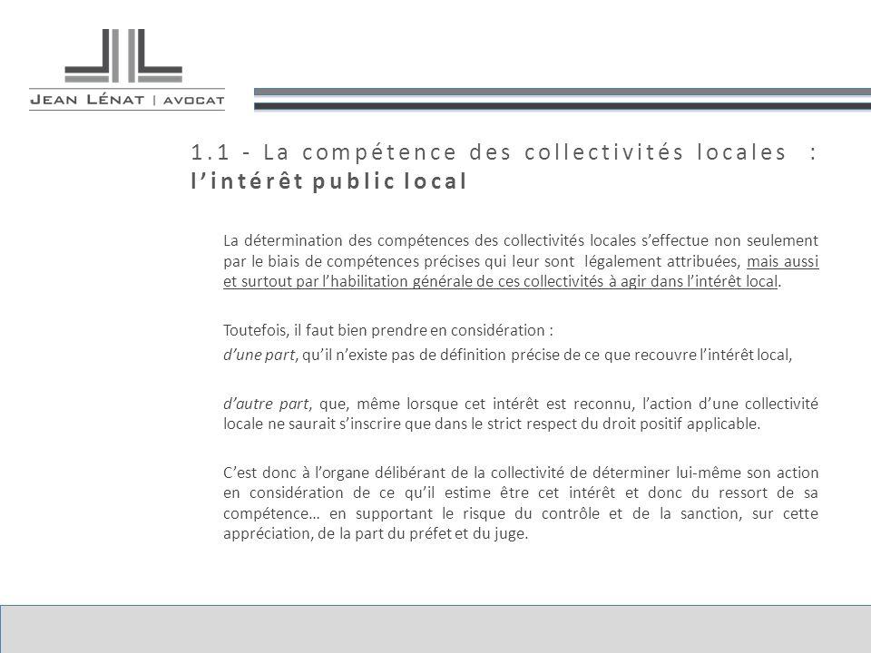 1.1 - La compétence des collectivités locales : l'intérêt public local