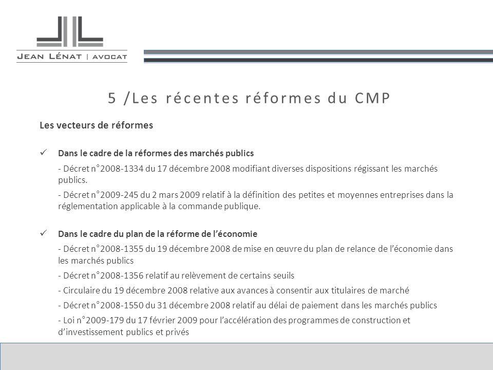 5 /Les récentes réformes du CMP