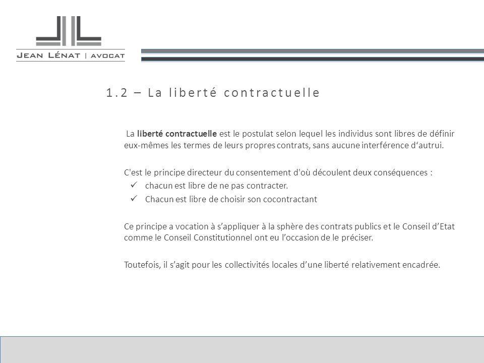 1.2 – La liberté contractuelle