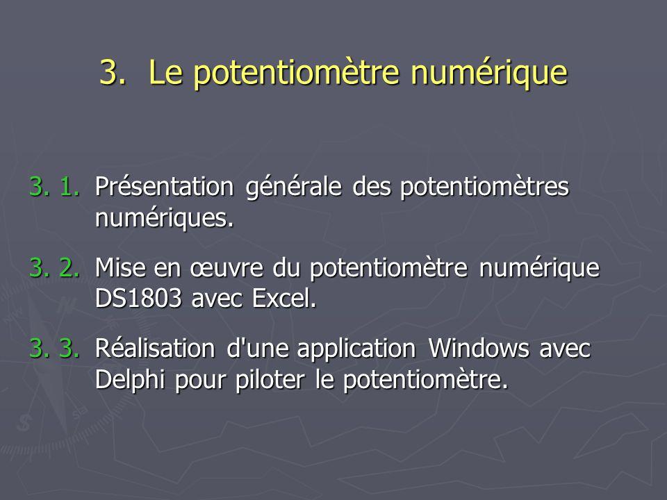 3. Le potentiomètre numérique