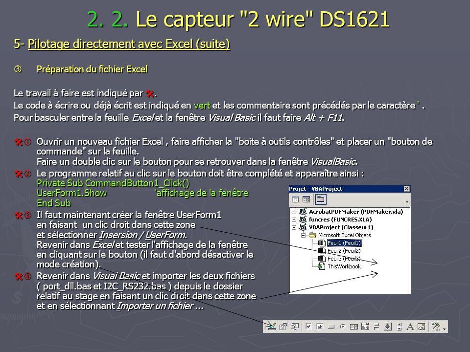 2. 2. Le capteur 2 wire DS1621 5- Pilotage directement avec Excel (suite)  Préparation du fichier Excel.
