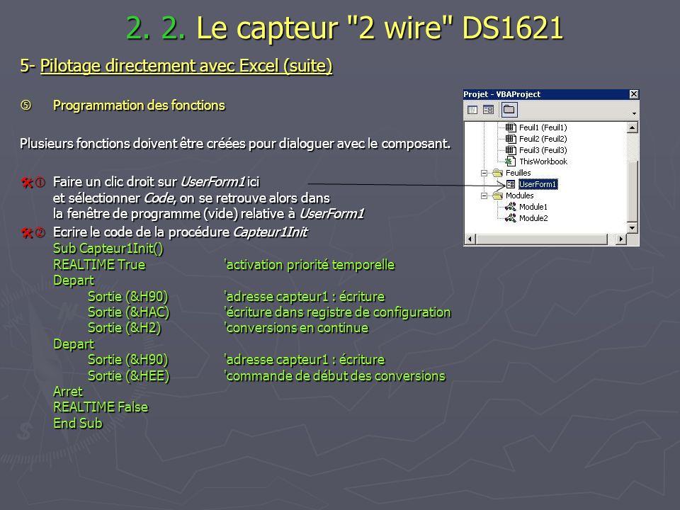 2. 2. Le capteur 2 wire DS1621 5- Pilotage directement avec Excel (suite)  Programmation des fonctions.