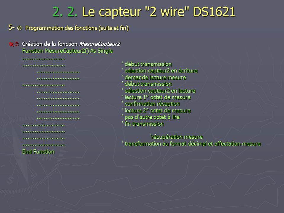 2. 2. Le capteur 2 wire DS1621 5-  Programmation des fonctions (suite et fin)
