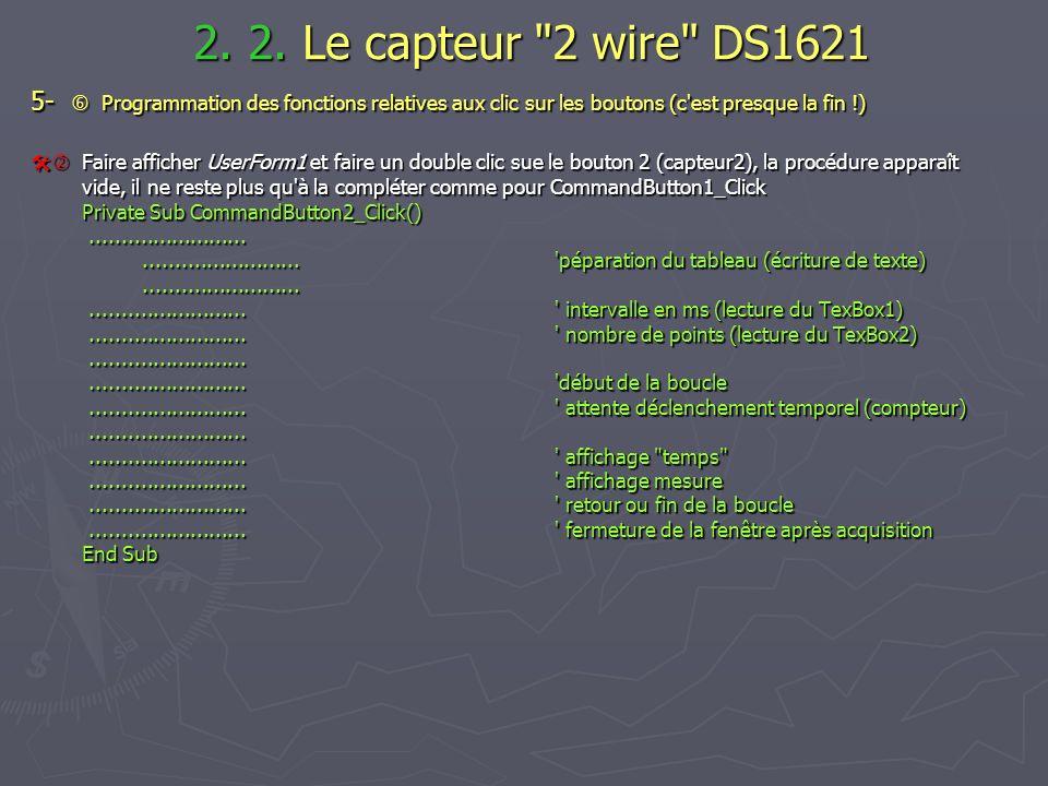 2. 2. Le capteur 2 wire DS1621 5-  Programmation des fonctions relatives aux clic sur les boutons (c est presque la fin !)