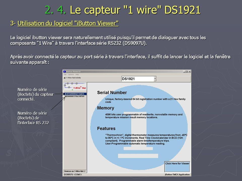 2. 4. Le capteur 1 wire DS1921 3- Utilisation du logiciel iButton Viewer