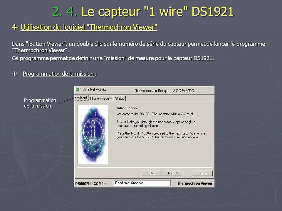 2. 4. Le capteur 1 wire DS1921 4- Utilisation du logiciel Thermochron Viewer