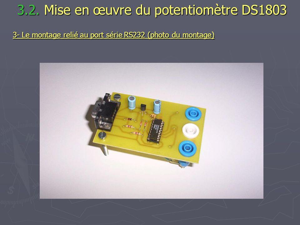 3.2. Mise en œuvre du potentiomètre DS1803