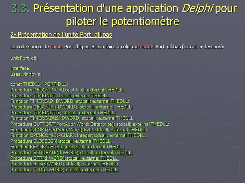 3.3. Présentation d une application Delphi pour piloter le potentiomètre