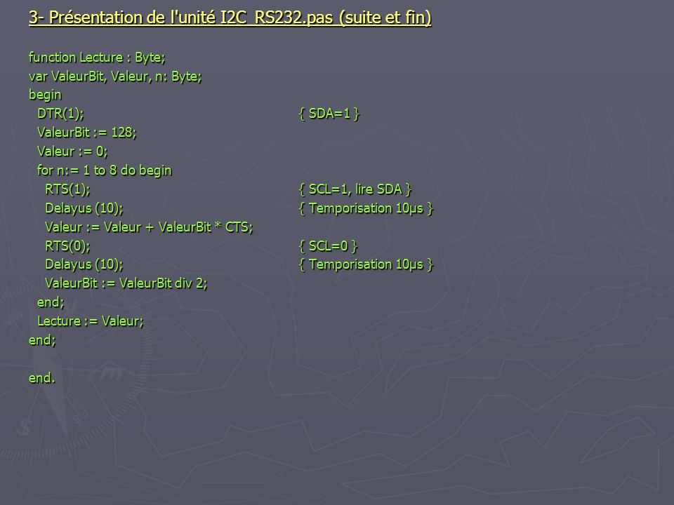 3- Présentation de l unité I2C_RS232.pas (suite et fin)
