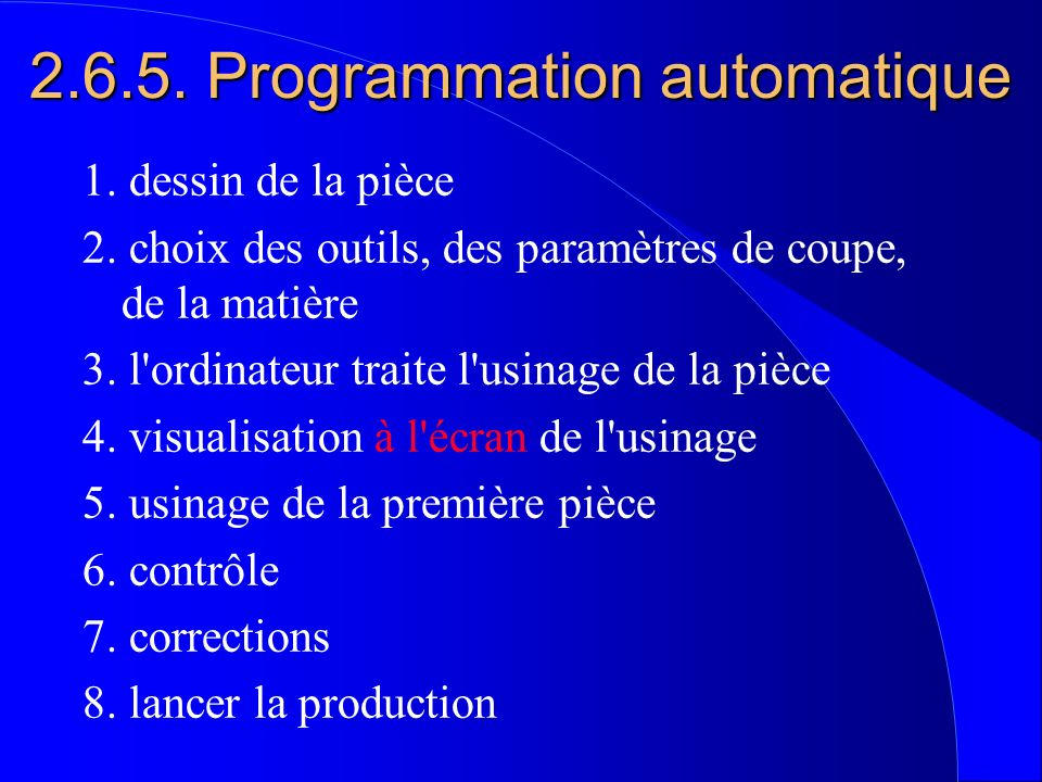 2.6.5. Programmation automatique