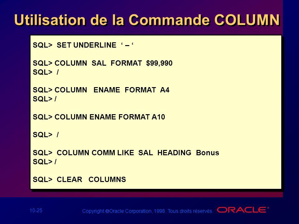 Utilisation de la Commande COLUMN