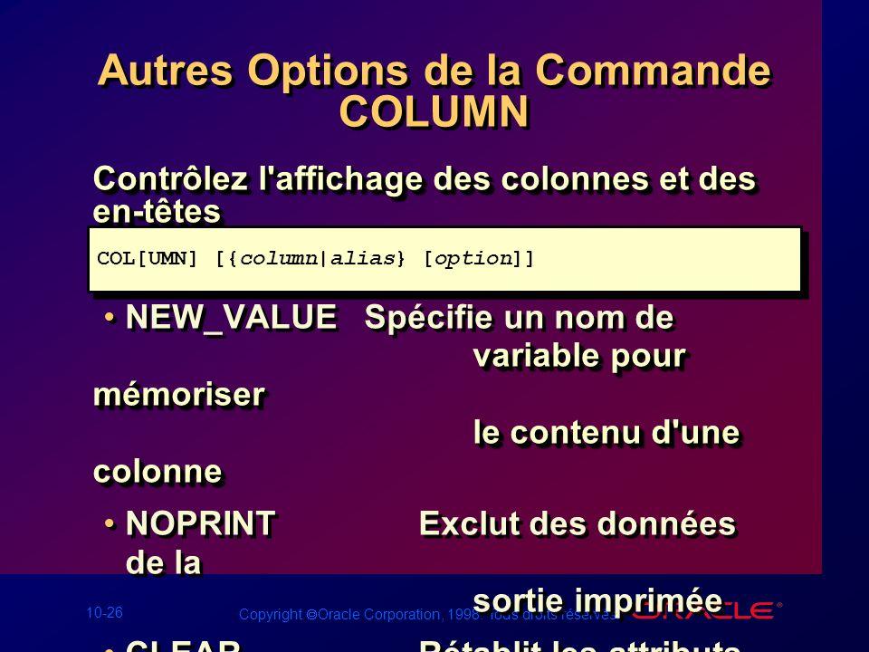 Autres Options de la Commande COLUMN