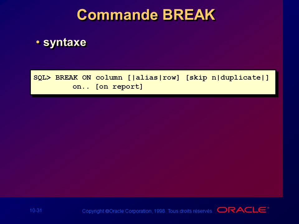 Commande BREAK syntaxe