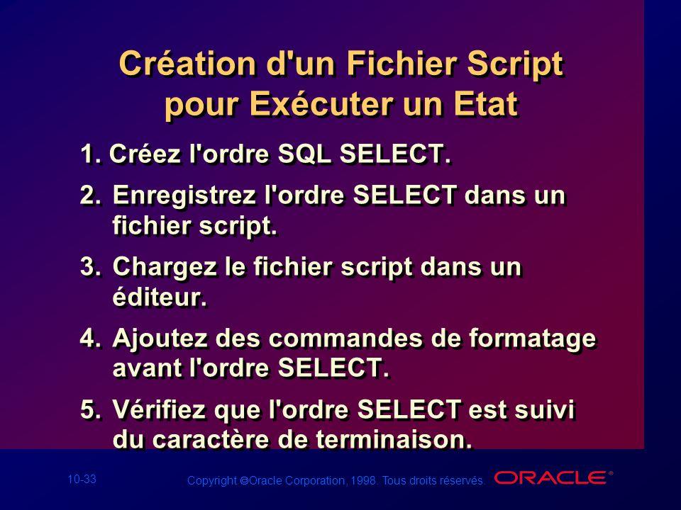 Création d un Fichier Script pour Exécuter un Etat