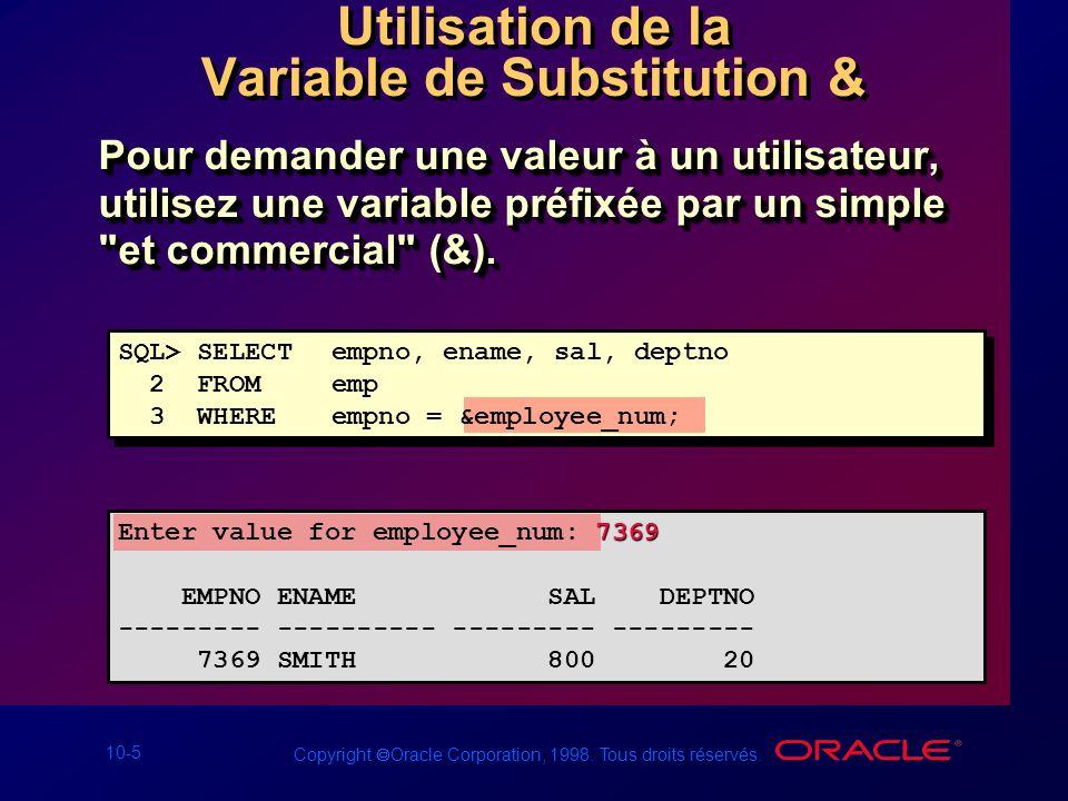 Utilisation de la Variable de Substitution &