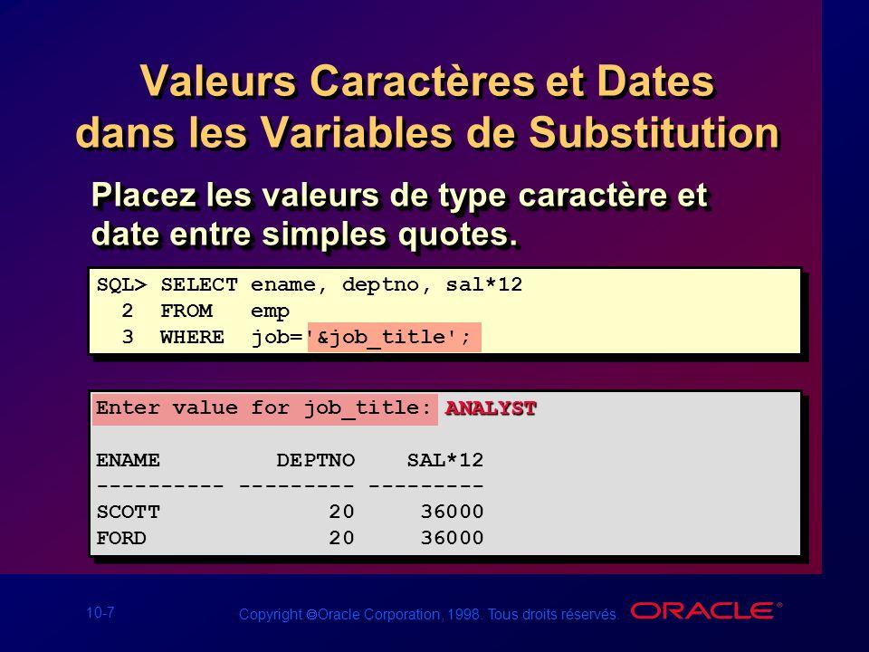 Valeurs Caractères et Dates dans les Variables de Substitution