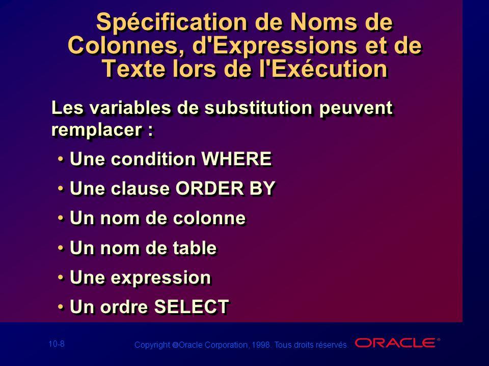 Spécification de Noms de Colonnes, d Expressions et de Texte lors de l Exécution