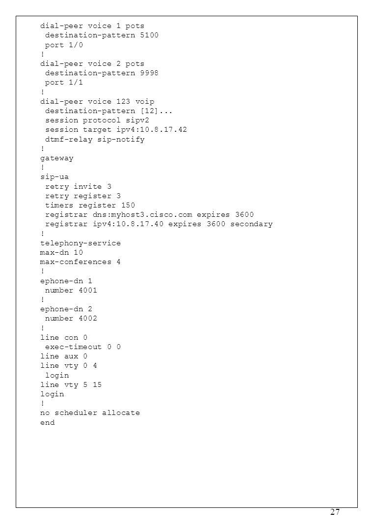 dial-peer voice 1 pots destination-pattern 5100. port 1/0. ! dial-peer voice 2 pots. destination-pattern 9998.