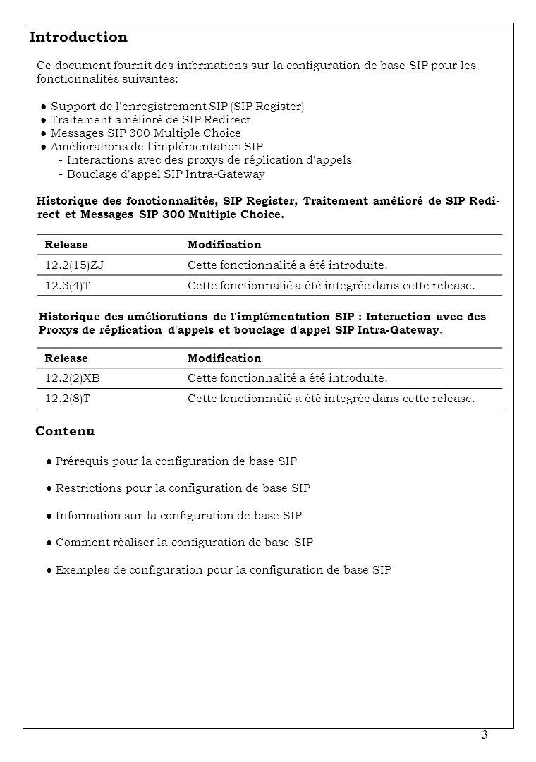 Introduction Ce document fournit des informations sur la configuration de base SIP pour les
