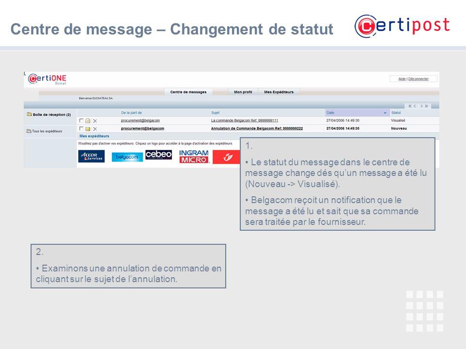 Centre de message – Changement de statut