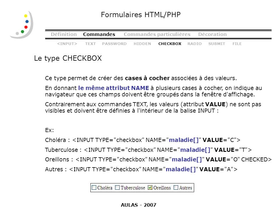 Formulaires HTML/PHP Le type CHECKBOX