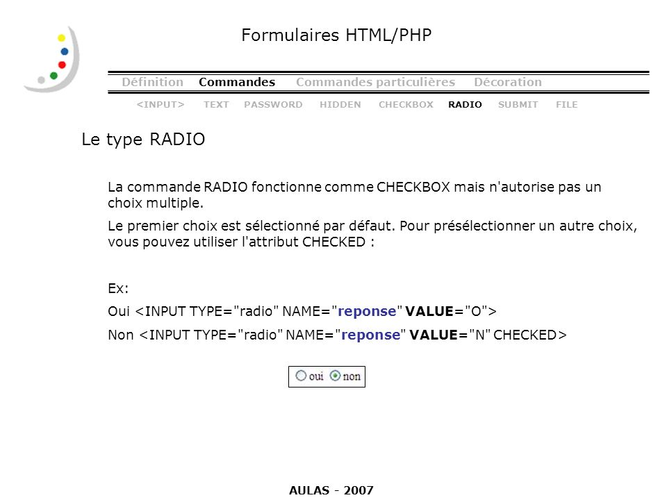 Formulaires HTML/PHP Le type RADIO