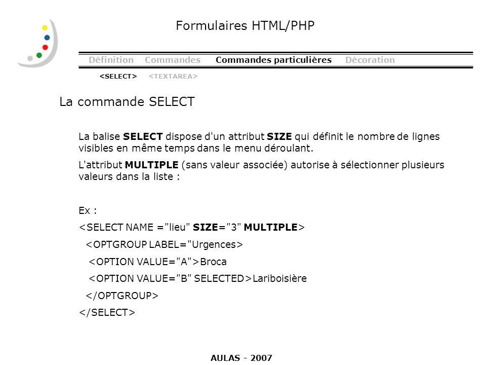 Formulaires HTML/PHP La commande SELECT