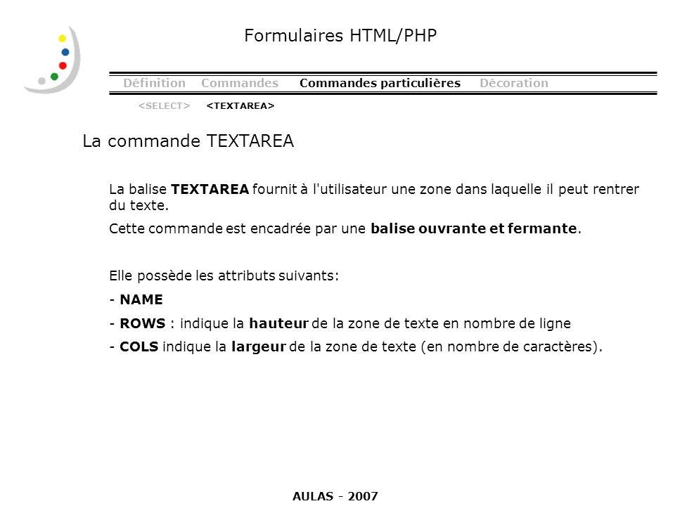 Formulaires HTML/PHP La commande TEXTAREA
