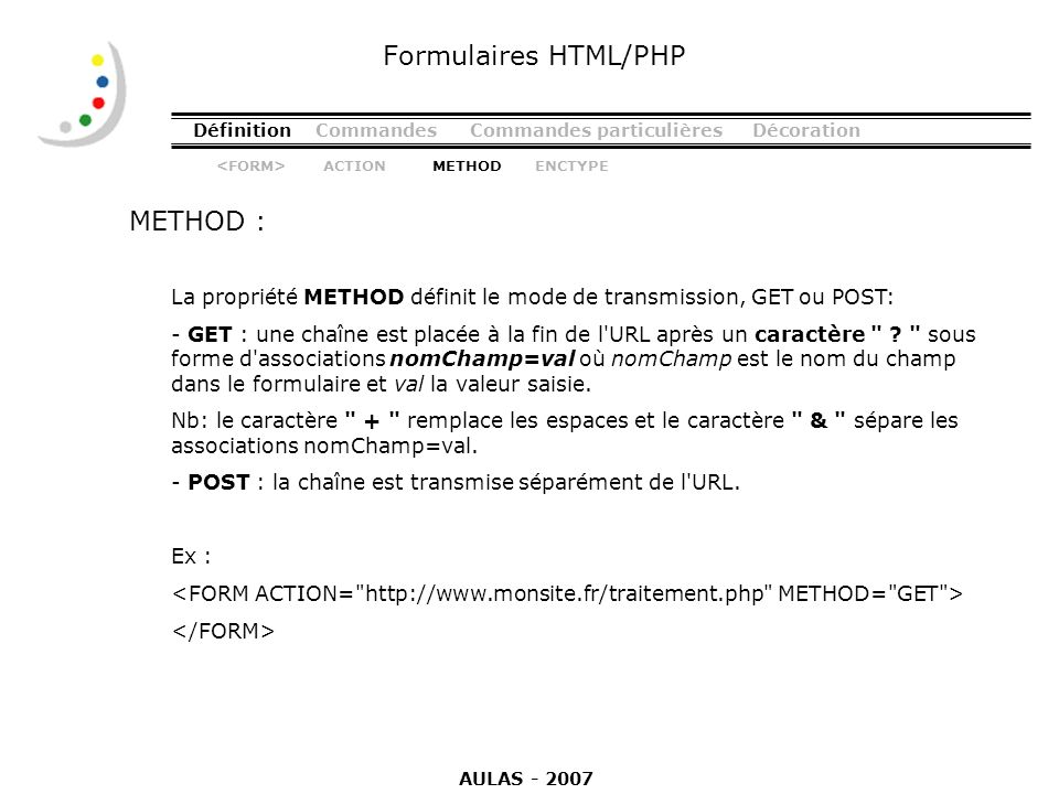 Formulaires HTML/PHP METHOD :